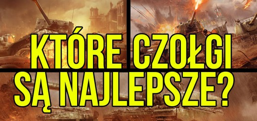WoT vs War Thunder vs Armored Warfare – TVGry.pl
