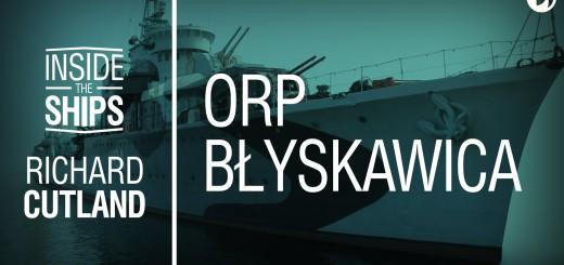 """Film z cyklu """"Inside the Ships"""" o ORP Błyskawica"""