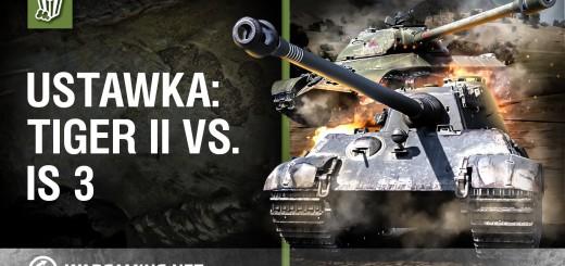 World of Tanks Polska – ustawka: Tiger II vs. IS 3