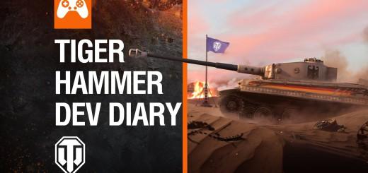 Tiger Hammer – dzienniki deweloperów