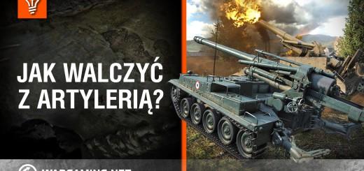 World of Tanks Polska – jak walczyć z artylerią?