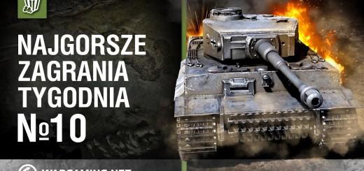 World of Tanks Polska – najgorsze zagrania tygodnia №10