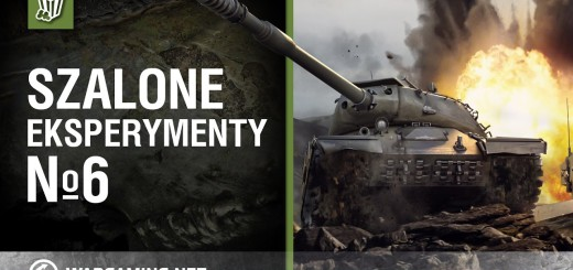 World of Tanks Polska – szalone eksperymenty №6