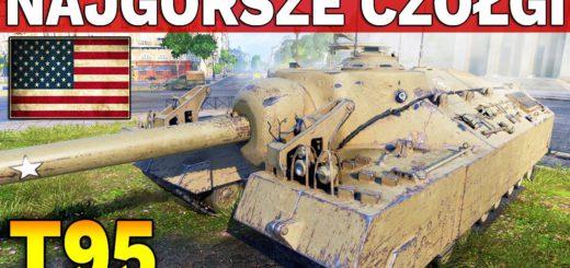Najgorsze czołgi w World of Tanks #11 – NewMulti2k