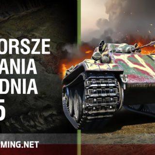 World of Tanks Polska – najgorsze zagrania tygodnia №25